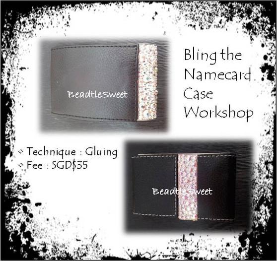 Bling the Namecard Case Workshop