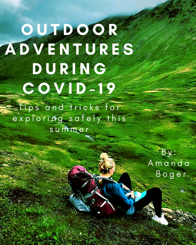 Outdoor Adventures during Covid-19