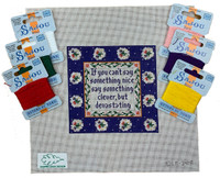 If You Can't Say Something Nice... - Needlepoint Kit