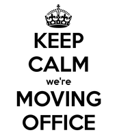 Announcement Keep Calm Were Moving Office Sophie Toffee