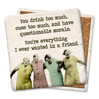 Four Ladies You Cuss Too Much Coaster