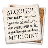 Alcohol The Best Medicine Coaster
