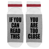 If You Can Read This You Are Too Close - Socks Mens