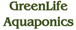 Green Life Aquaponics