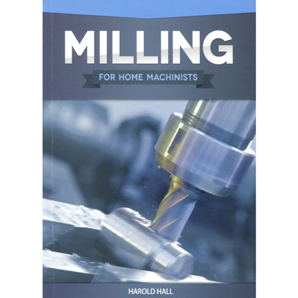 BOOK MILLING FOR HOME MACHINISTS