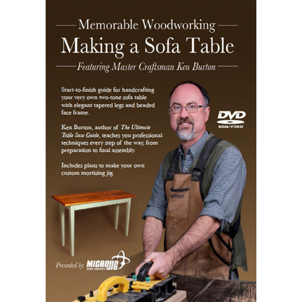 DVD MAKING A SOFA TABLE W/KEN BURTON