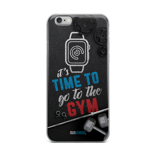 It's Time To Go To The Gym iPhone  6 Plus/6s Plus Case
