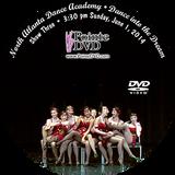 North Atlanta Dance Academy 2014 Recital: Sunday 6/1/2014 3:30 pm Show 3 DVD
