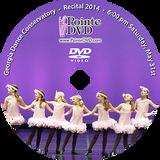 Georgia Dance Conservatory 2014 Recital: Saturday 5/31/2014 6:00 pm DVD
