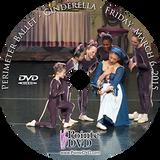 Perimeter Ballet Cinderella 2015: Friday 3/6/2015 7:30 pm DVD