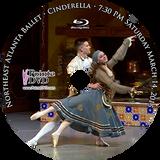 Northeast Atlanta Ballet Cinderella 2015: Saturday 3/14/2015 7:30 pm Blu-ray