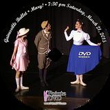 Gainesville Ballet Mary! 2015: Sat 3/21/2015 7:30 pm Edited 2 cameras DVD