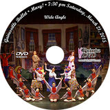 Gainesville Ballet Mary! 2015: Sat 3/21/2015 7:30 pm Wide angle only DVD