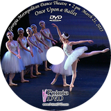 Georgia Metropolitan Dance Theatre Once Upon a Ballet 2015: Saturday 3/21/2015 2:00 pm DVD