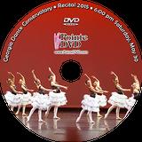Georgia Dance Conservatory 2015 Recital: Saturday 5/30/2015 6:00 pm DVD