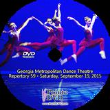 Georgia Metropolitan Dance Theatre Repertory 59: Saturday 9/19/2015 7:30 pm DVD