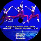 Georgia Metropolitan Dance Theatre Repertory 59: Saturday 9/19/2015 7:30 pm Blu-ray