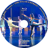 Southern Ballet Theatre The Polar Express 2015: Best of Saturday 11/21/2015 Blu-ray