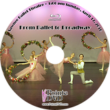 Sawnee Ballet Theatre From Ballet to Broadway 2016: Sunday 4/17/16 1:00 pm Blu-ray