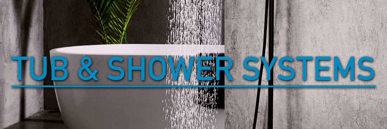 Tub & Shower Systems