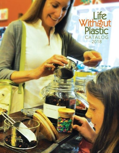 Life Without Plastic Product Catalog - Paper Version