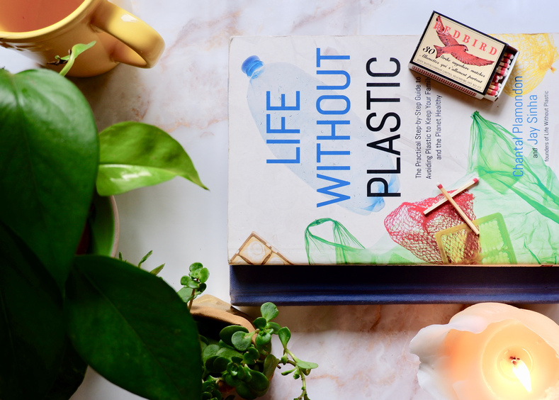 Life Without Plastic - The Book on Zero Waste Plastic-Free Living Made Simple