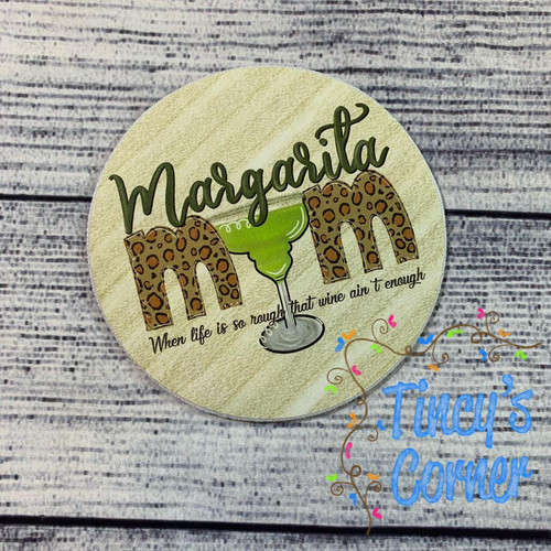 Margarita Mom Coaster