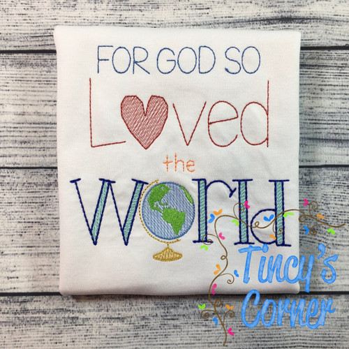 God So Loved the World Embroidery