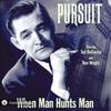 Pursuit: When Man Hunts Man (MP3 Download)