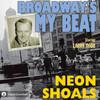 Broadway's My Beat: Neon Shoals (MP3 Download)
