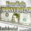 Yours Truly Johnny Dollar: Confidential (MP3 Download)