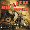 Mysterious Traveler: Out of the Past (MP3 Download)