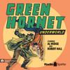 The Green Hornet: Underworld (MP3 Download)