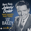 Yours Truly Johnny Dollar: Wayward Matters (MP3 Download)