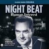 Night Beat: Human Interest (MP3 Download)