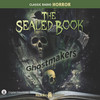 The Sealed Book: Ghostmakers (MP3 Download)