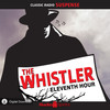 The Whistler: Eleventh Hour (MP3 Download)