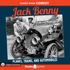 Jack Benny: Planes, Trains and Automobiles (MP3 Download)