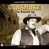 Gunsmoke: The Round Up (MP3 Download)