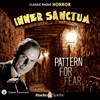 Inner Sanctum: Pattern For Fear (MP3 Download)