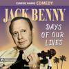 Jack Benny: Days of Our Lives (MP3 Download)