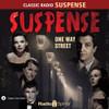 Suspense: One Way Street (MP3 Download)