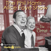The Phil Harris - Alice Faye Show: The Circus (MP3 Download)