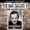 The Man Called X: Race Against Death