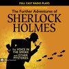 Further Adv of Sherlock Holmes: The Voice in the Smoke and Other Mysteries