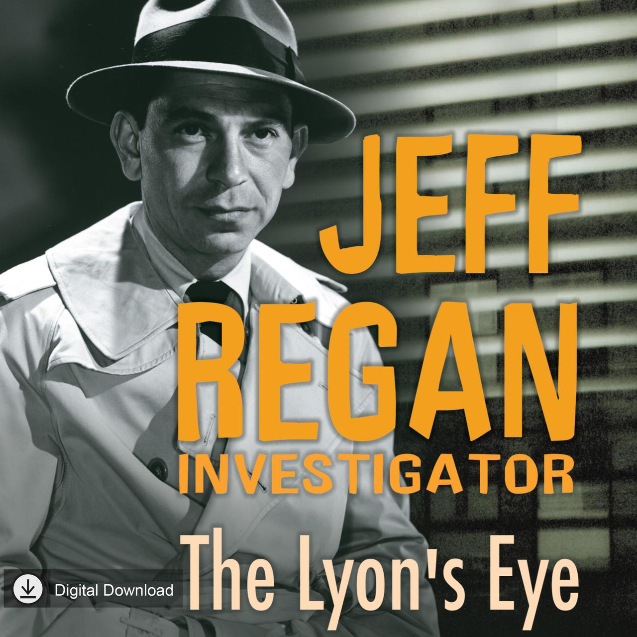 Jeff Regan Investigator: The Lyon's Eye (MP3 Download)