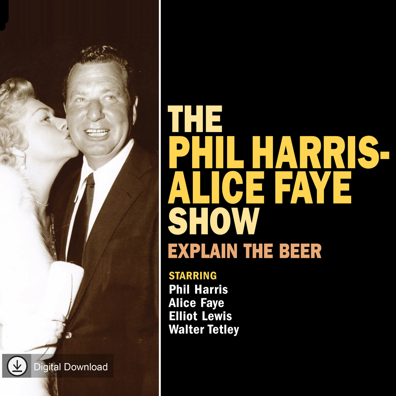 Phil Harris Alice Faye Show: Explain the Beer (MP3 Download)