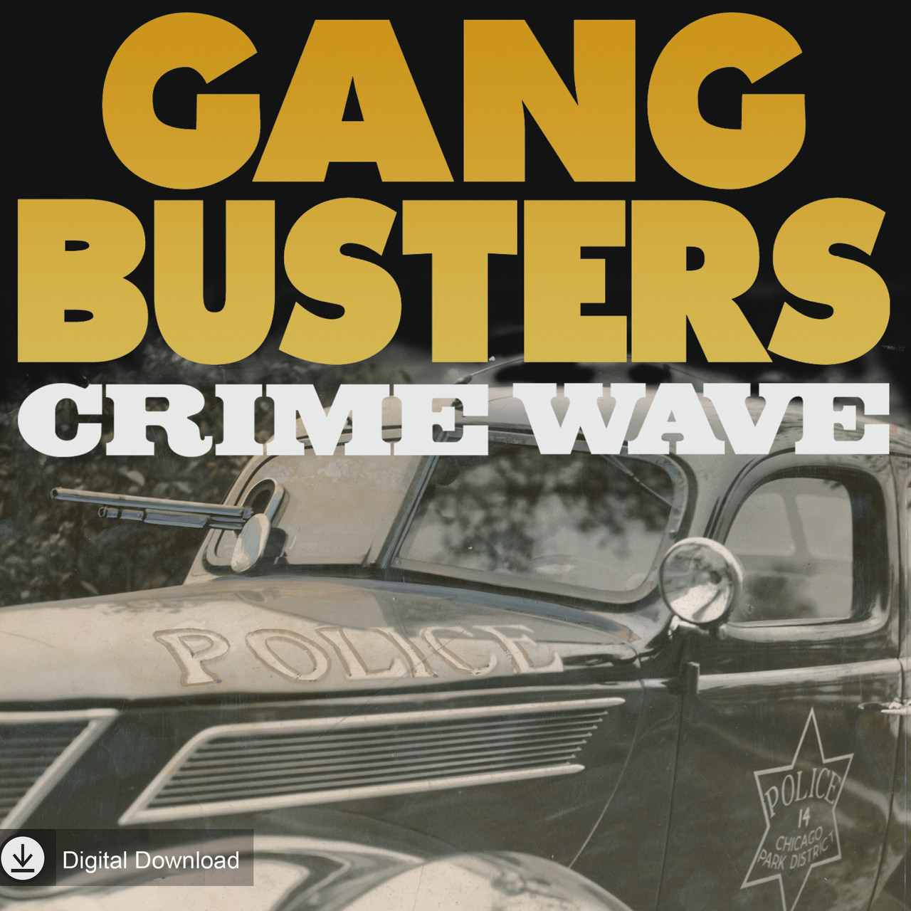 Gang Busters: Crime Wave (MP3 Download)