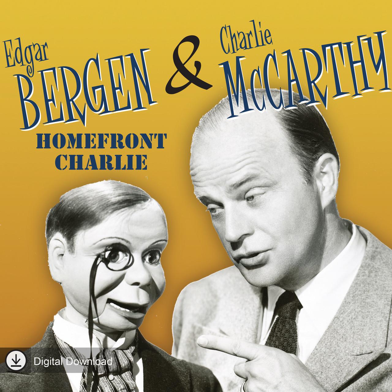 Bergen & McCarthy: Homefront Charlie (MP3 Download)