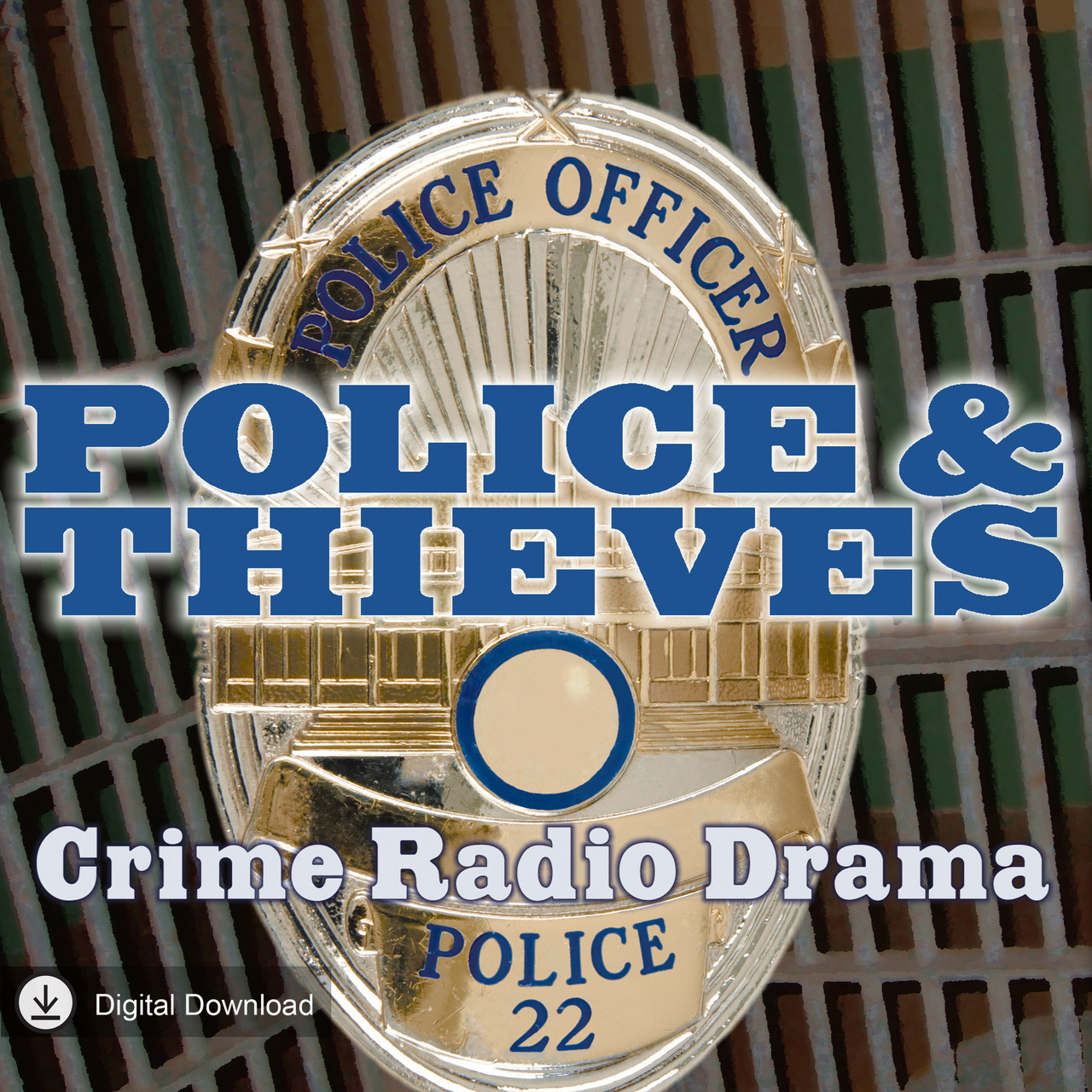 Police and Thieves: Crime Radio Drama (MP3 Download)